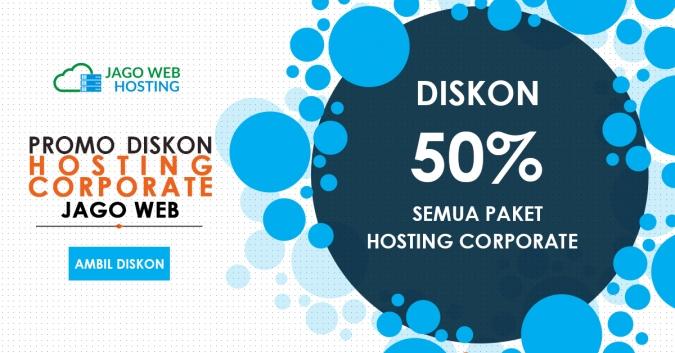 Ekstra Diskon Hosting Corporate 50% Semua Paket 2017