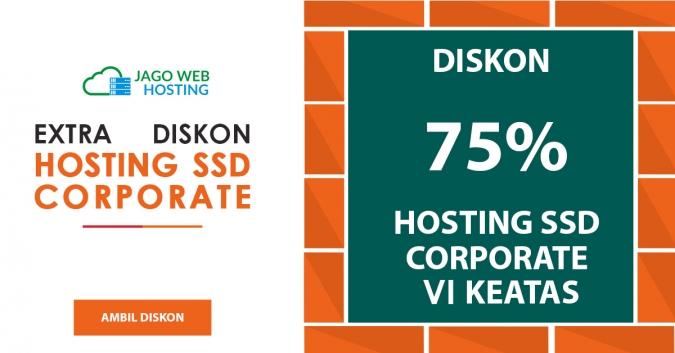Diskon 75% Hosting SSD Corporate VI Keatas Tahun 2017