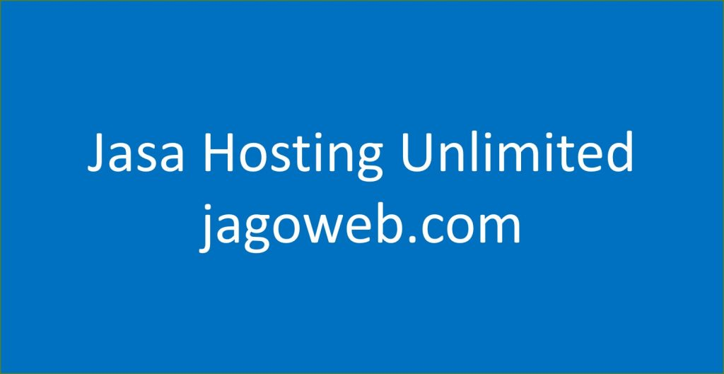 jasa hosting unlimited gratis domain jagoweb