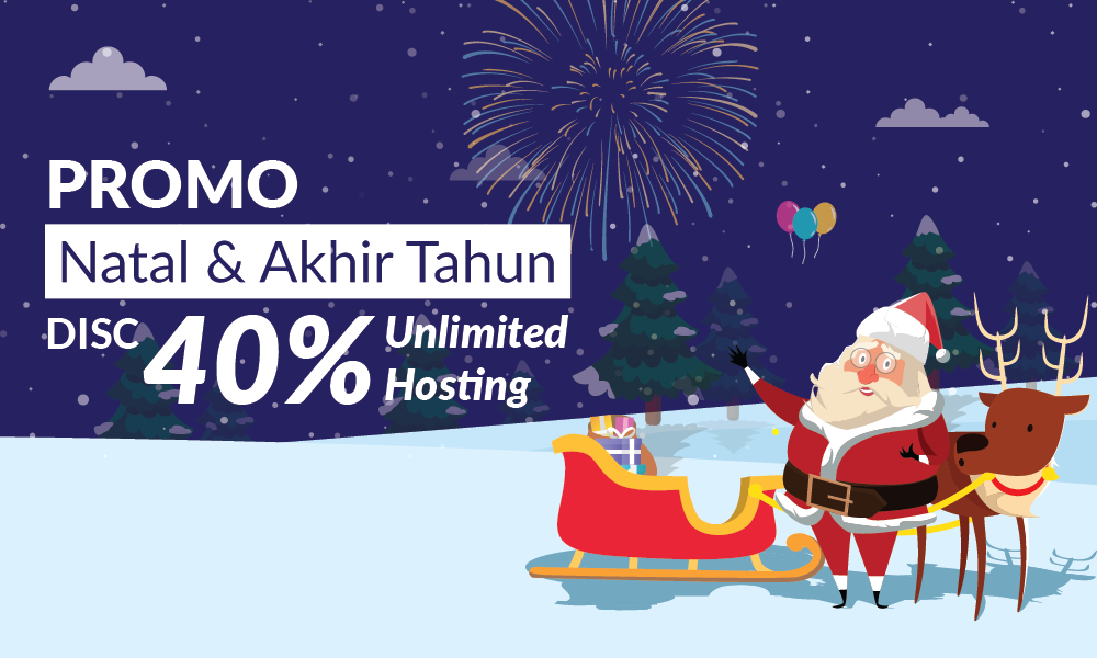 Promo Natal Akhir Tahun Diskon Paket Hosting Unlimited 40 Forum Web Hosting No 1 Indonesia